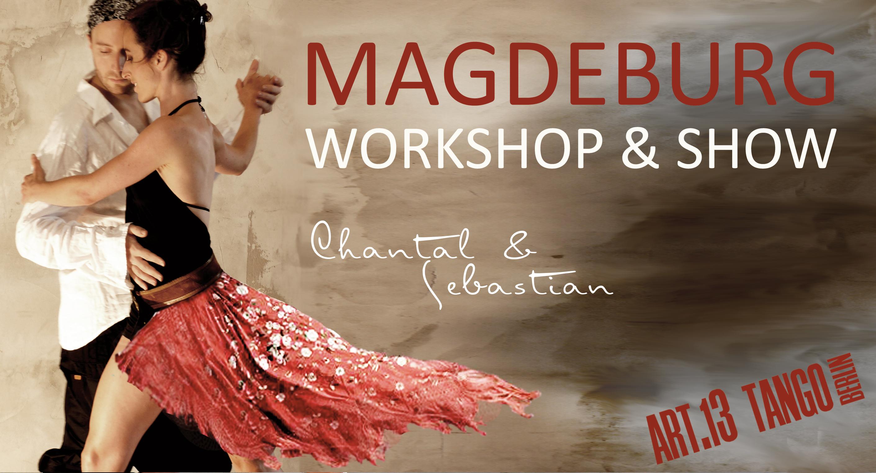 Workshops & Show in Magdeburg